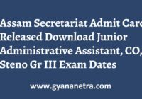Assam Secretariat Admit Card JAA Exam Dates
