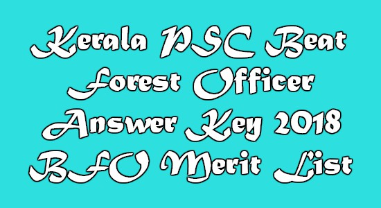 Kerala PSC Beat Forest Officer Answer Key