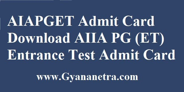 AIAPGET Admit Card Download AIIA PG Entrance Test