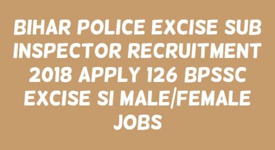 Bihar Police Excise Sub Inspector Recruitment