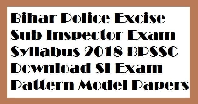 Bihar Police Excise Sub Inspector Syllabus