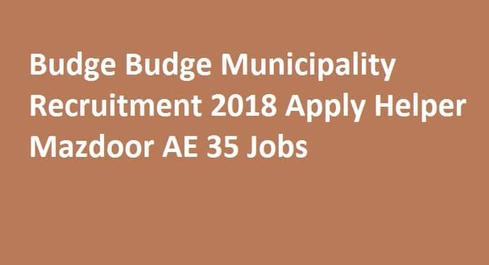Budge Budge Municipality Recruitment 2018