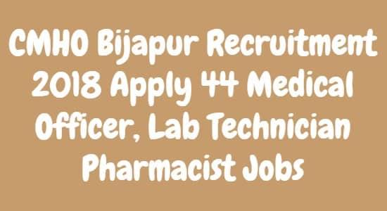 CMHO Bijapur Recruitment