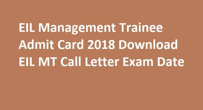 EIL Management Trainee Admit Card 2018