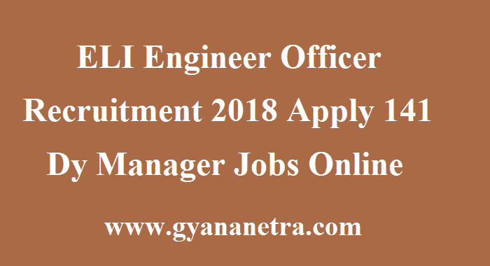 ELI Engineer Officer Recruitment