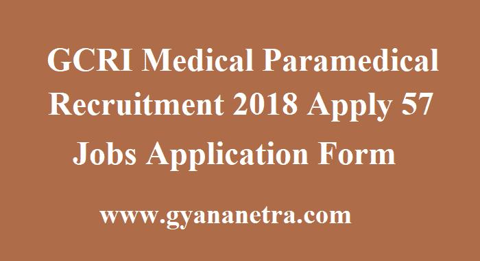 GCRI Medical Paramedical Recruitment