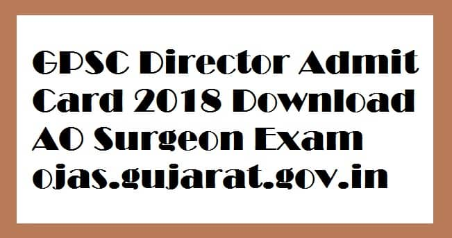 GPSC Director Admit Card