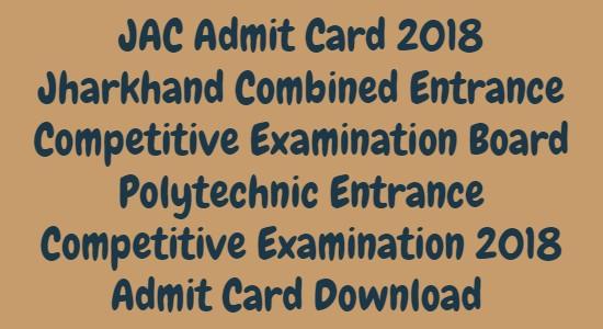 JAC Polytechnic Admit Card 2018