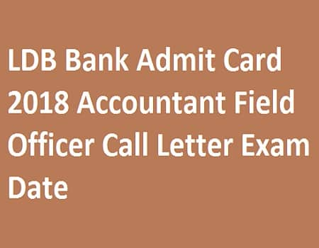 LDB Bank Admit Card 2018
