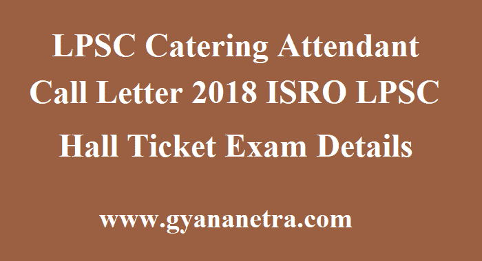 LPSC Catering Attendant Call Letter