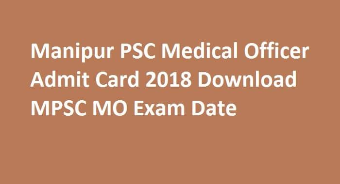 Manipur PSC Medical Officer Admit Card 2018