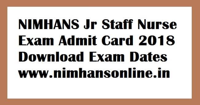 NIMHANS Jr Staff Nurse Exam Admit Card