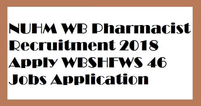 NUHM WB Pharmacist Recruitment