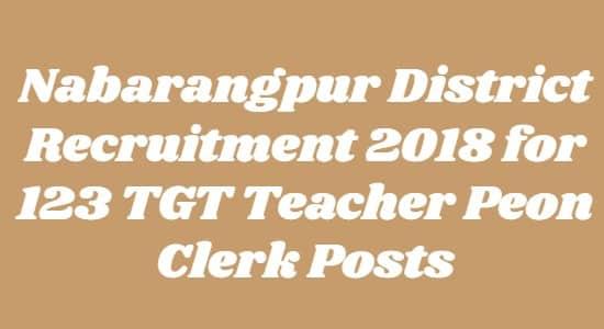 Nabarangpur District Recruitment 2018