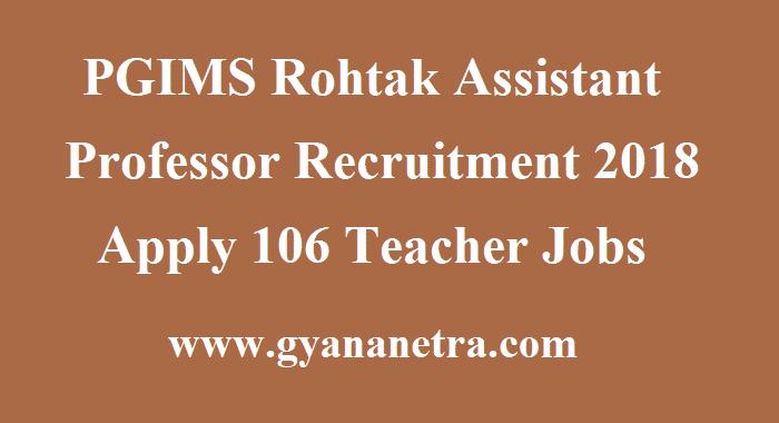 PGIMS Rohtak Assistant Professor Recruitment