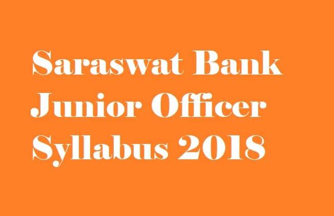 Saraswat Bank Junior Officer Syllabus 2018