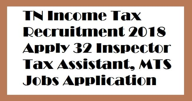 TN Income Tax Recruitment