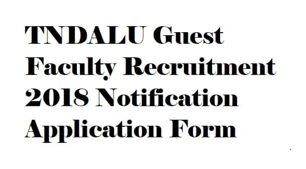 TNDALU Guest Faculty Recruitment 2018