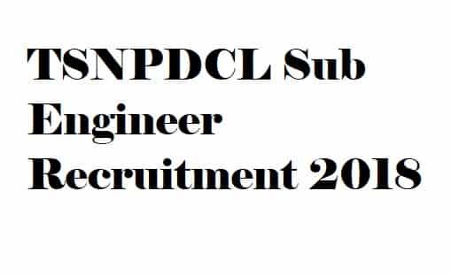 TSNPDCL Sub Engineer Recruitment