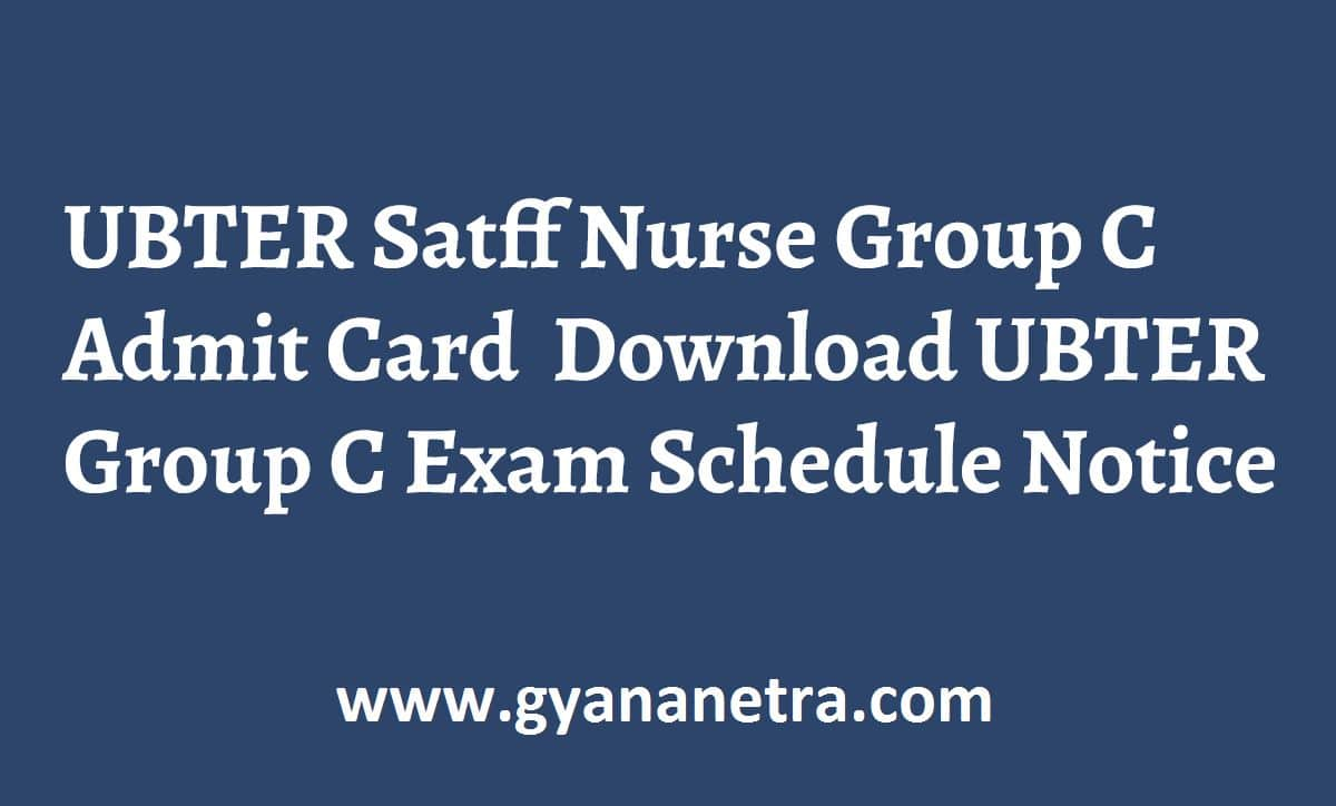 UBTER Satff Nurse Group C Admit Card
