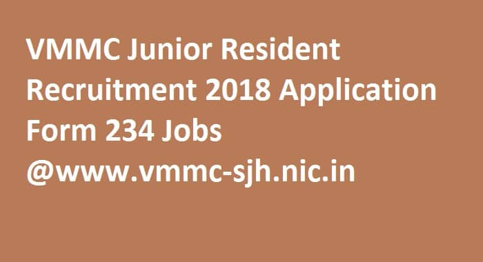 VMMC Junior Resident Recruitment 2018
