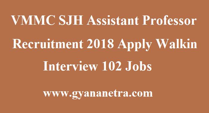 VMMC SJH Assistant Professor Recruitment