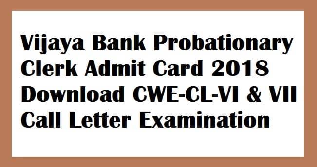 Vijaya Bank Probationary Clerk Admit Card