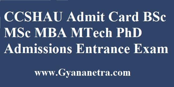CCSHAU Admit Card Download Entrance Exam