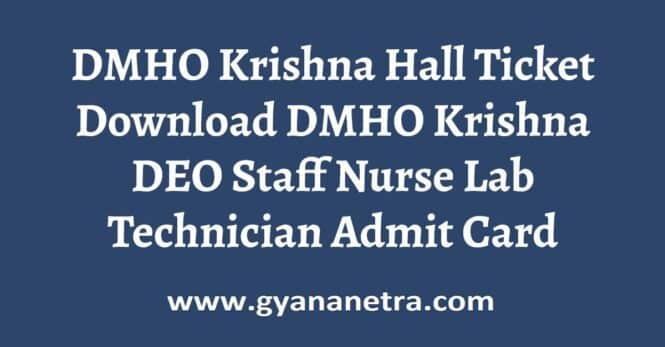 DMHO Krishna Hall Ticket Exam Date