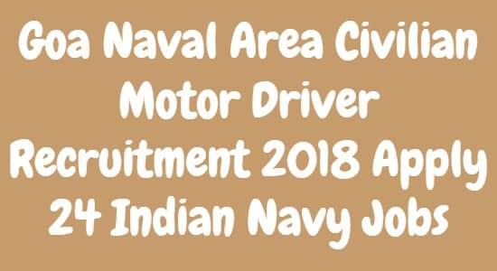 Goa Naval Area Civilian Motor Driver Recruitment