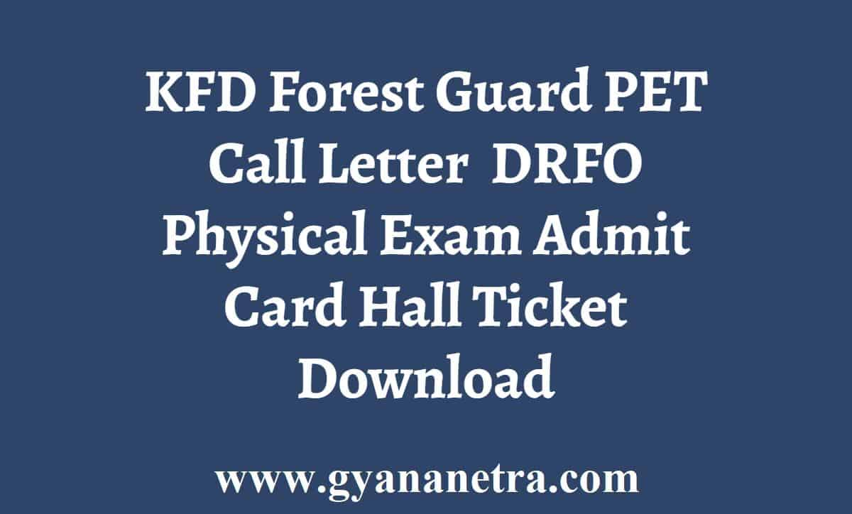 KFD Forest Guard PET PST Call Letter