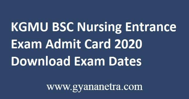 KGMU BSC Nursing Entrance Exam Admit Card 2020