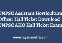 TNPSC Assistant Horticultural Officer Hall Ticket Exam Dates