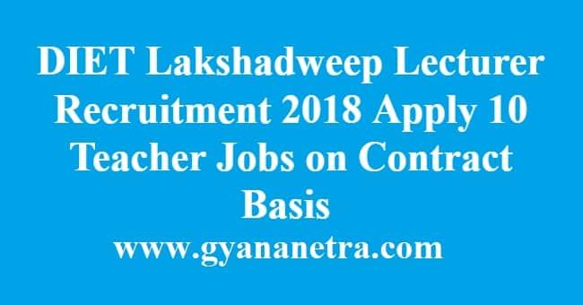 DIET Lakshadweep Lecturer Recruitment