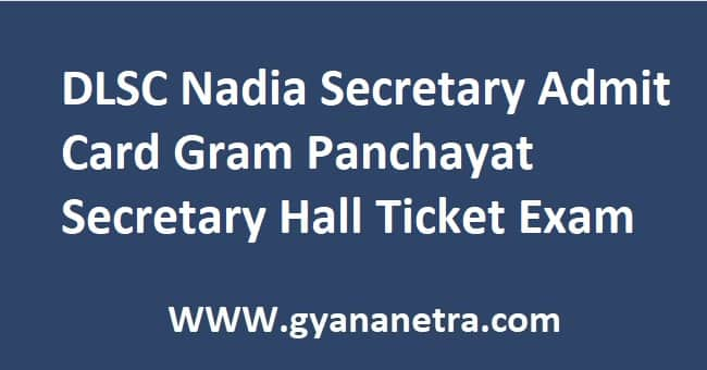 DLSC Nadia Secretary Admit Card 2020 Gram Panchayat Secretary Hall Ticket