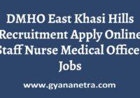 DMHO East Khasi Hills Recruitment Apply Online