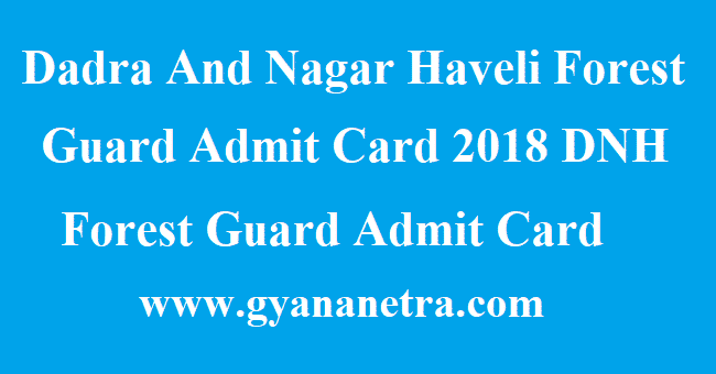 Dadra And Nagar Haveli Forest Guard Admit Card