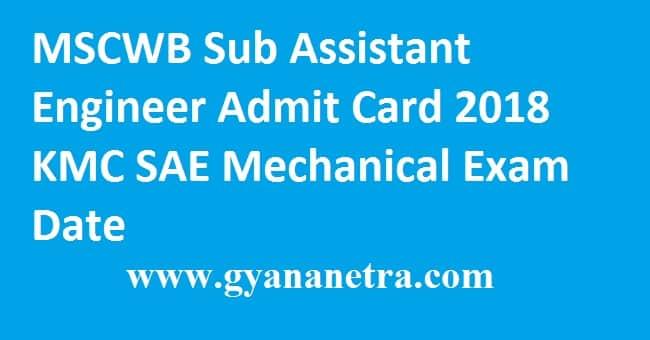 MSCWB Sub Assistant Engineer Admit Card 2018
