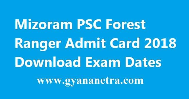 Mizoram PSC Forest Ranger Admit Card