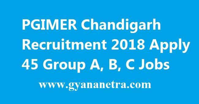 PGIMER Chandigarh Recruitment