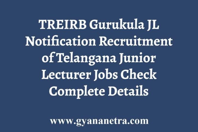 TREIRB Gurukula JL Recruitment Notification