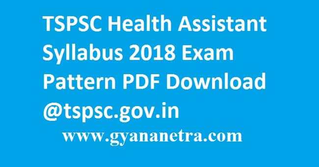 TSPSC Health Assistant Syllabus 2018