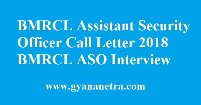BMRCL Assistant Security Officer Call Letter