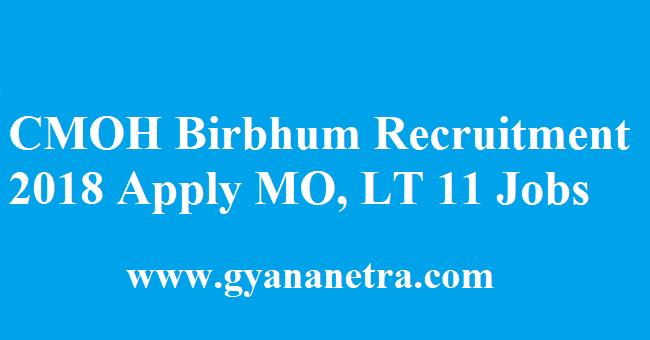 CMOH Birbhum Recruitment 2018
