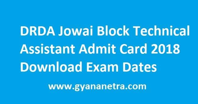 DRDA Jowai Block Technical Assistant Admit Card