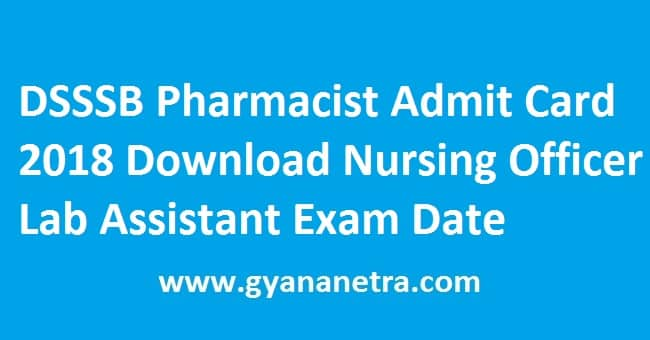 DSSSB Pharmacist Admit Card