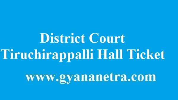 District Court Tiruchirappalli Hall Ticket 2018