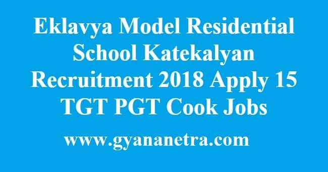 Eklavya Model Residential School Katekalyan Recruitment