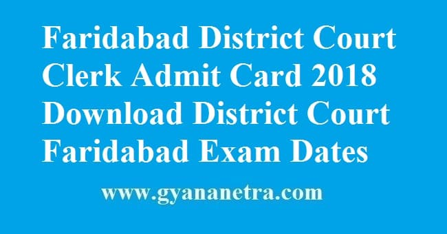 Faridabad District Court Clerk Admit Card