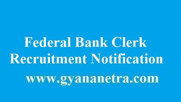 Federal Bank Clerk Recruitment 2018